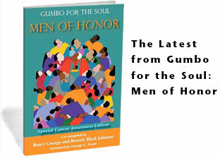 The Latest from Gumbo for the Soul: Men of Honor